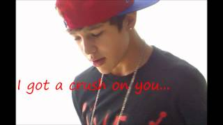 Crush On You PSanders & Austin Mahone with lyrics