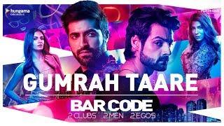 Official Video: Gumraah Taare Song | Bar Code TV Series | Hungama Play | Karan Wahi | Akshay Oberoi