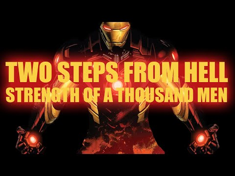 Strength of a Thousand Men - Two Steps From Hell - Iron Man