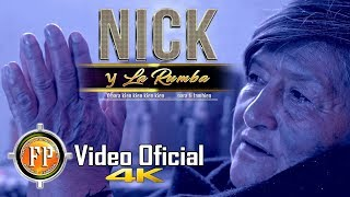 NICK Y LA RUMBA   MADRECITA   VIDEO OFICIAL CINEMA 4K