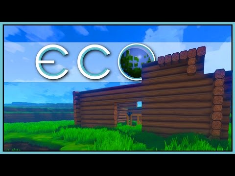 Eco - The Survival Game of Tomorrow - Eco Gameplay - Part 1 [Let's Play Eco Game / Eco Gameplay]