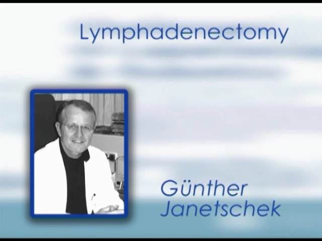 CILR 2011 - Günther Janetschek - Lymphadenectomy