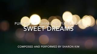 "New Piano Music 'Sweet Dreams' by Sharon Kim (sheet music) 새로운 피아노 음악 "" 스윗드림"" - 샤론김"