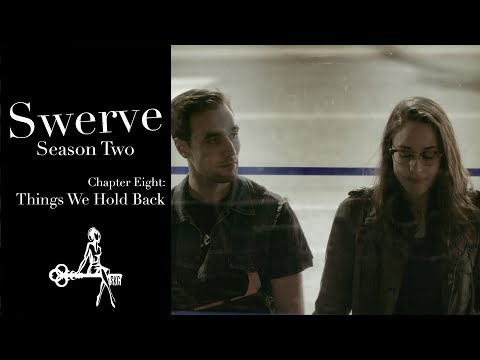 Swerve (Web Series) | Chapter 08: Things We Hold Back | Sharon Belle, Winny Clarke, Mark Nocent