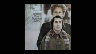 Bridge Over Troubled Water ~~~~~ Simon and Garfunkel