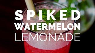 SPIKED WATERMELON LEMONADE   Boozy Healthy Summer Drink