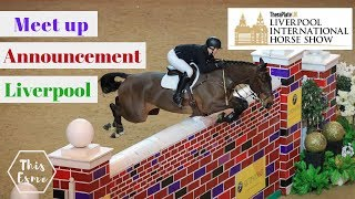 MEET UP at TheraPlateUK Liverpool International Horse Show Announcement  | This Esme | AD