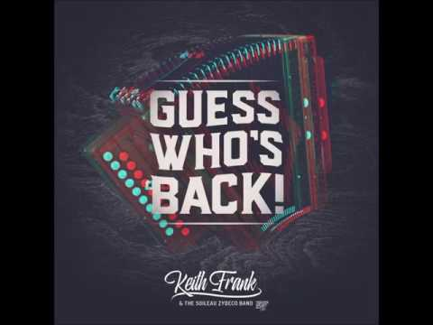 Keith Frank - Guess Who's Back!