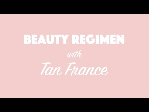 Beauty Regimen with Tan France