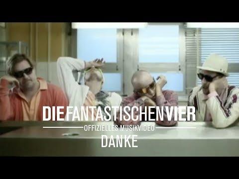 Die Fantastischen Vier - DANKE (Original HQ)