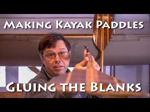 Making Kayak Paddles - Preparing the Blanks - E1