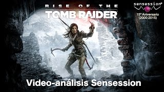 Rise of the Tomb Raider Análisis Sensession