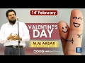 Valentine's Day :: 2017 February 14th :: History :: By M M Akbar Latest Speech video