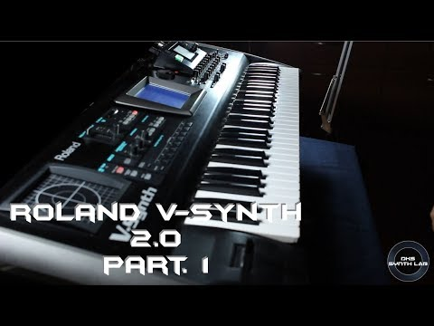 Roland V-Synth 2.0 Part. 1