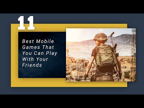11 Best Mobile Games That You Can Play With Your Friends (Online/Local Wifi)