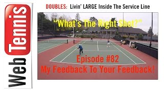 Tennis Doubles Strategy - Whats The Right Shot? #82 - The ANSWERS!