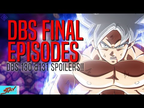 OFFICIAL LEAKS! HOW DBS ENDS!!?? Dragon Ball Super Episode 130 - 131 SPOILERS