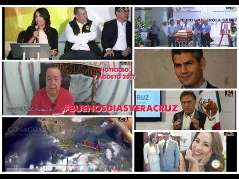 7 agosto 2017 #NOTICIERO #BUENOSDIASVERACRUZ #LAGAZETATV #XALAPA #VERACRUZ