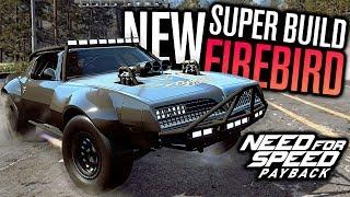 NEW SUPER BUILD PONTIAC FIREBIRD CUSTOMIZATION!!   Need for Speed Payback DLC