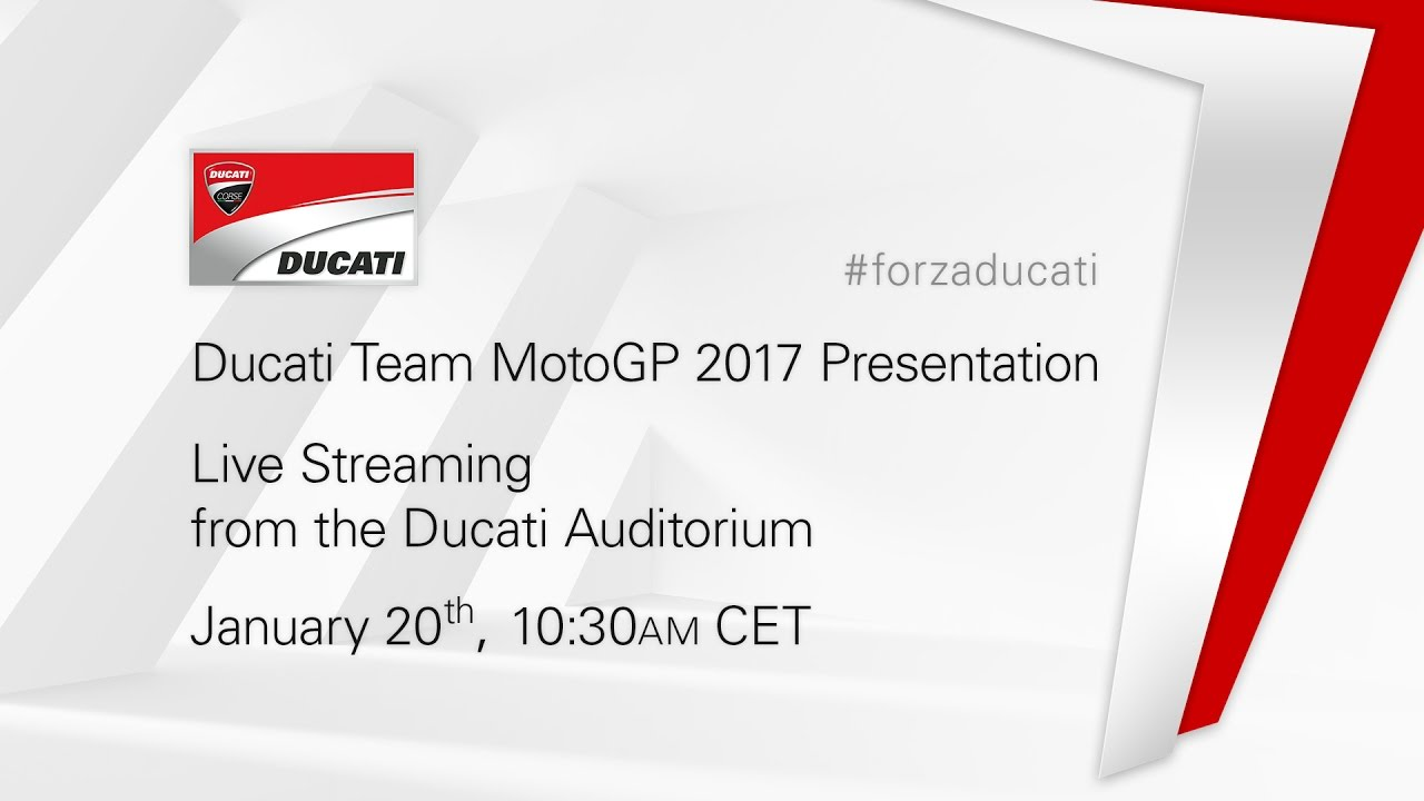 2017 Ducati Team MotoGP presentation - live streaming - YouTube