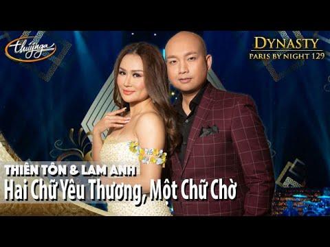 PBN 129   Thiên Tôn & Lam Anh – Hai Chữ Yêu Thương, Một Chữ Chờ