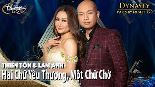 PBN 129 | Thiên Tôn & Lam Anh - Hai Chữ Yêu Thương, Một Chữ Chờ