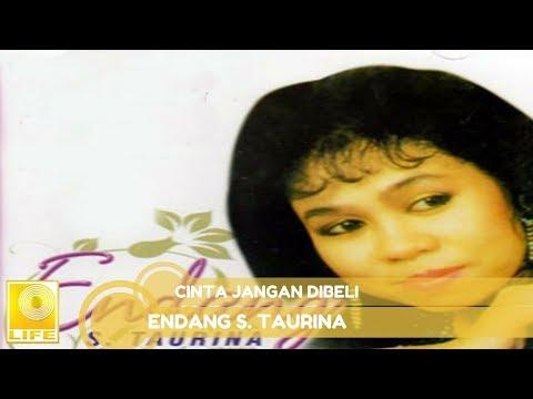 Endang S. Taurina - Cinta Jangan Dibeli (Official Music Audio)