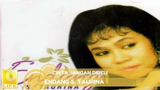 Endang s. taurina - cinta jangan dibeli (official music audio) subscribe to our channel: https://smarturl.id/qcmu5uwy follow facebook page: https...