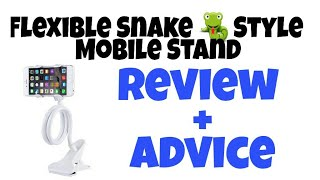 Flexible Snake Style Mobile Stand | Review