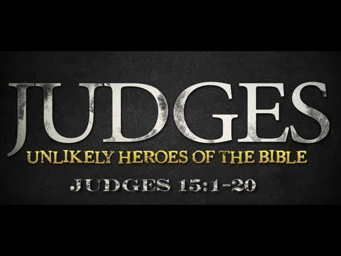 Judges 15 Bible Study - Calvary Chapel Deerfield Beach