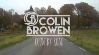 Colin Browen Country Road James Taylor Cover 2015.mp3