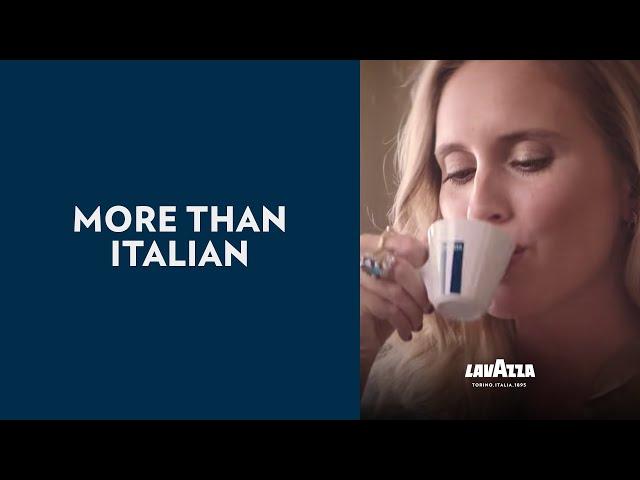 More Than Italian - Spot | Lavazza