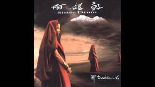 Sister Drum-Dadawa 阿姐鼓-朱哲琴