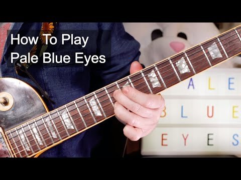 'Pale Blue Eyes' The Velvet Underground Guitar Lesson
