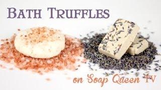 How To Make Bath Truffles