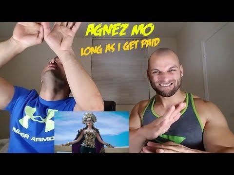 AGNEZ MO - Long As I Get Paid [REACTION]