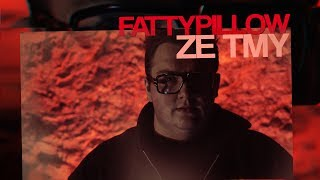 FattyPillow - ZE TMY (Official Video)