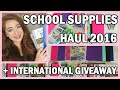 Back To School Supplies Haul 2016 + INTERNATIONAL GIVEAWAY | Back To School Shopping For 2016!