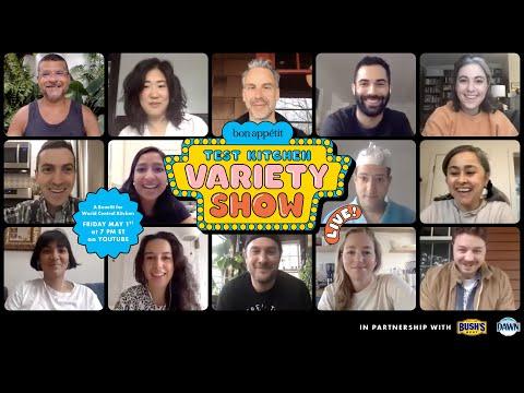 The BA Test Kitchen Variety Show: A Live Benefit for World Central Kitchen   Bon Appétit