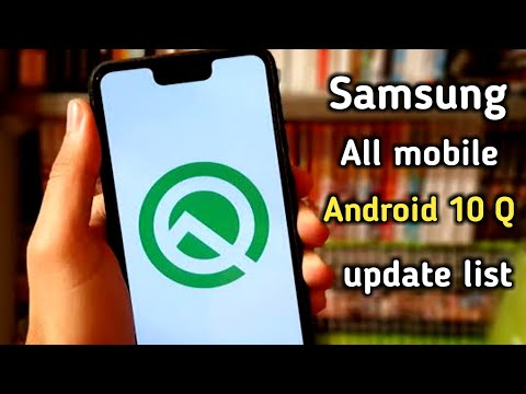 Samsung All Smartphone Android 10 Q Update List, Samsung Android 10 Q Update