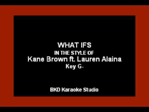 Kane Brown  What ifs ft Lauren Alaina Karaoke Version