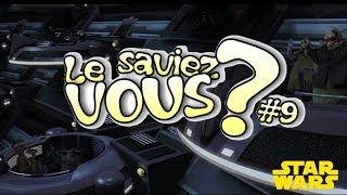 Le Saviez-Vous ? # 9 [Spécial STAR WARS]