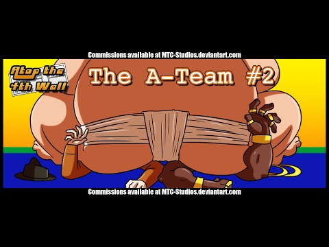 The A-Team #2 - Atop the Fourth Wall