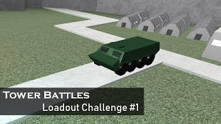 Loadout Challenge #1 | Tower Battles [ROBLOX] | 2K SUBS
