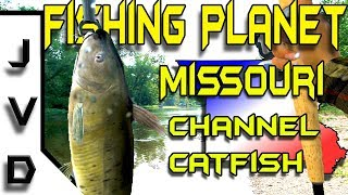 Fishing Planet 2017 Tips | Ep 5 | How to Catch Catfish | Mudwater River, Missouri