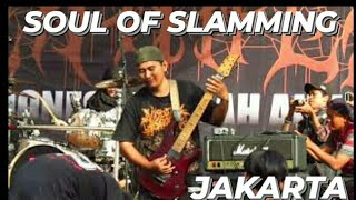SOUL OF SLAMMING Live at INDONESIA DEATHFEST 2018