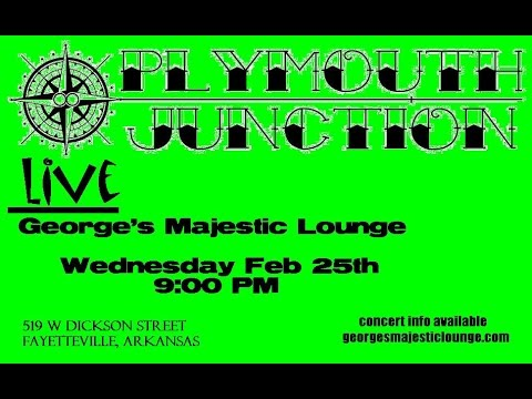 Plymouth Junction Concert ~ Radio Ad George's Majestic Lounge (Fayetteville, Ar)
