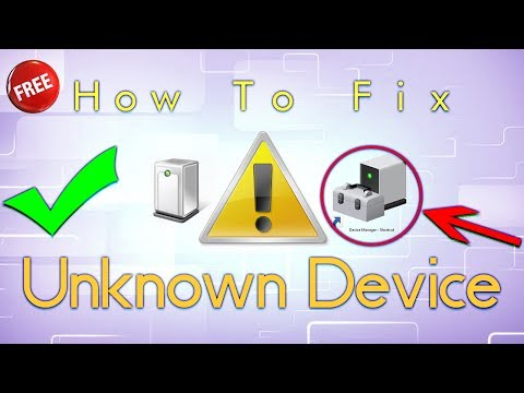 How To Fix Unknown device driver problem in Windows 7/ 8/ 8.1/ 10