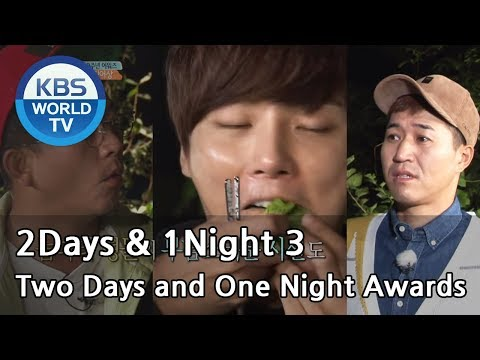 2Days & 1Night Season3 : 10th year!! Two Days and One Night Awards [ENG/TAI/2017.10.29]