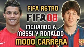 FIFA RETRO - Fichando a Messi y Ronaldo en FIFA 08